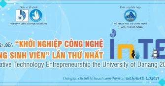"""Cuộc thi """"Khởi nghiệp Công nghệ trong sinh viên"""" lần thứ nhất  """"Innovative Technology Entrepreneurship the University of Danang 2021"""" (InTE_UD 2021)"""