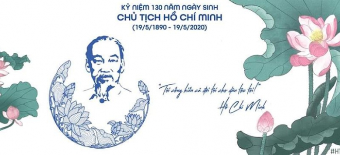 Kỷ niệm 130 năm ngày sinh Chủ tịch Hồ Chí Minh (19/5/1890 - 19/5/2020)